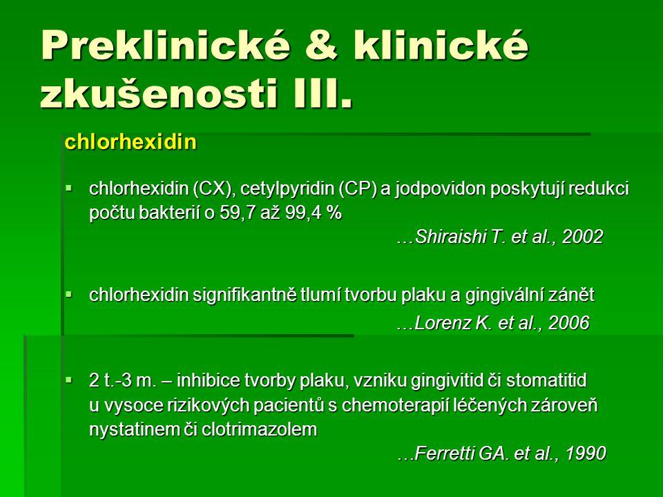 Preklinické & klinické zkušenosti III.