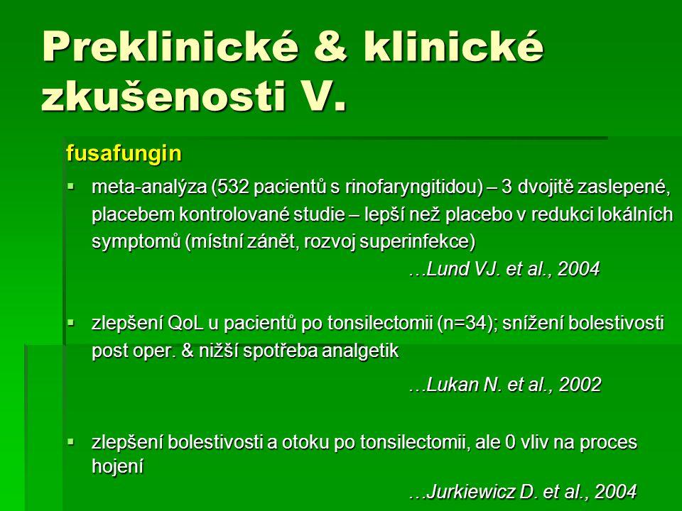Preklinické & klinické zkušenosti V.