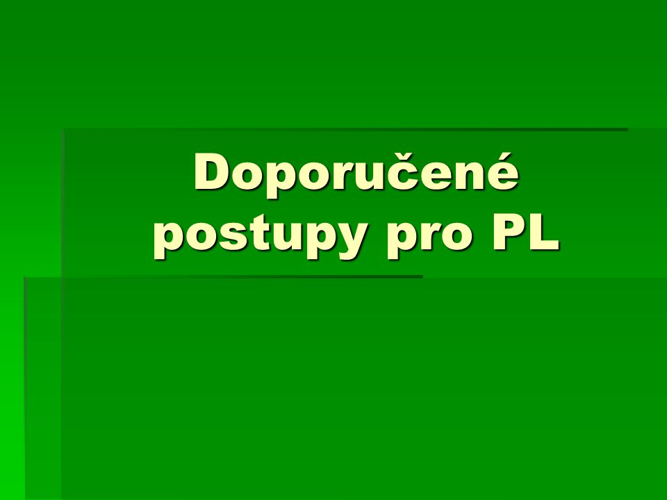 Doporučené postupy pro PL