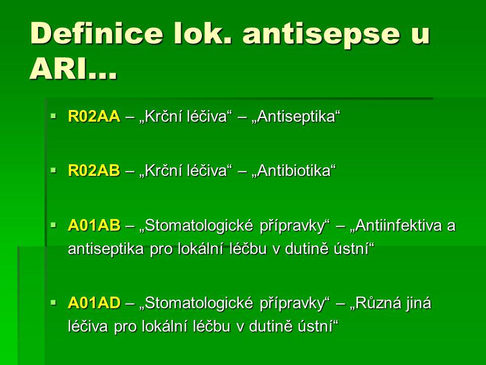 Definice lok. antisepse u ARI...