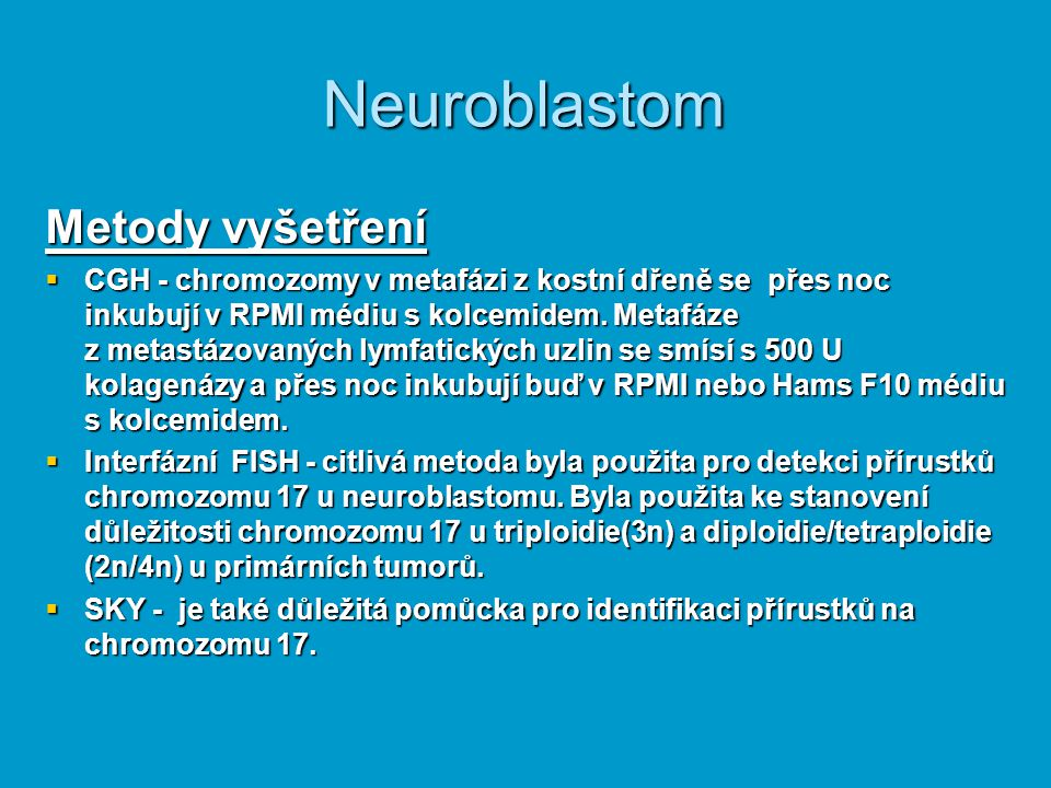 Neuroblastom Metody vyšetření