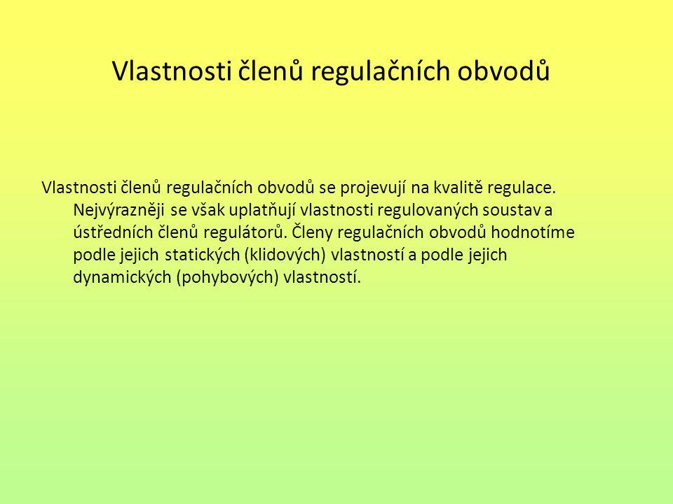 Vlastnosti členů regulačních obvodů