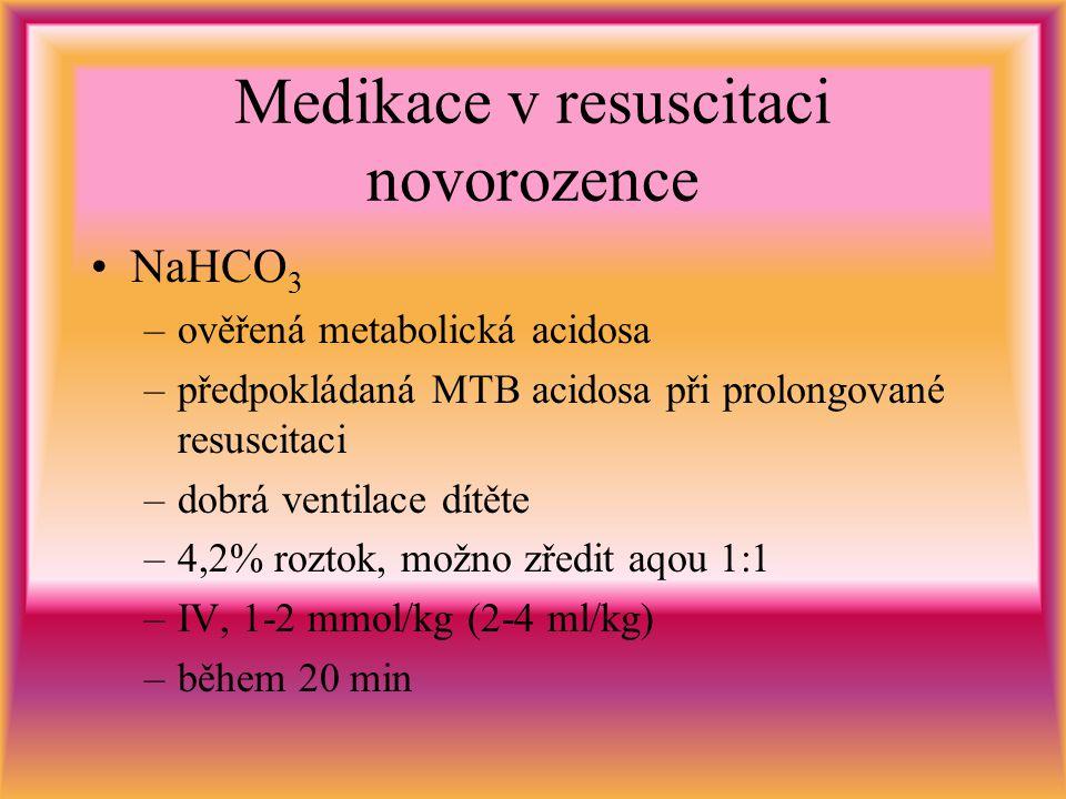 Medikace v resuscitaci novorozence