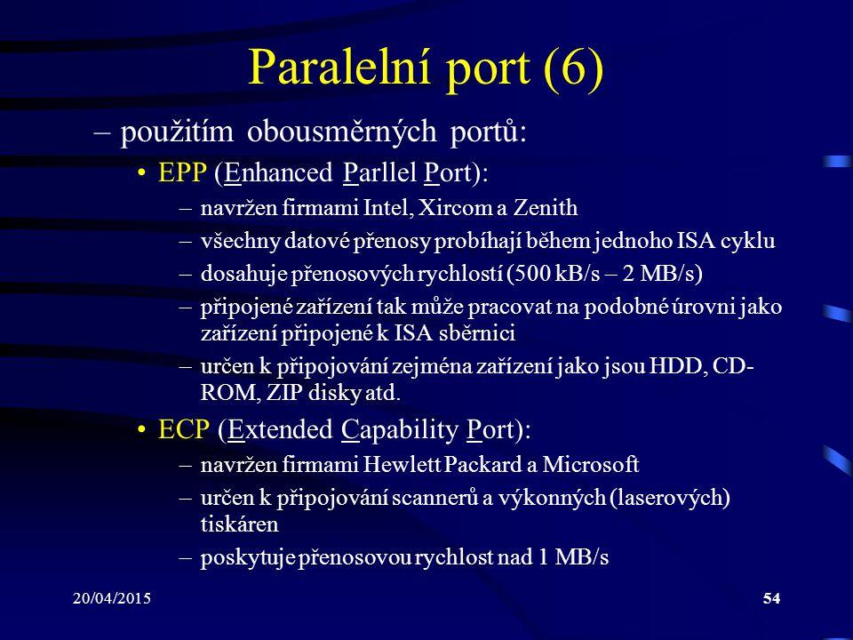 Paralelní port (6) použitím obousměrných portů: