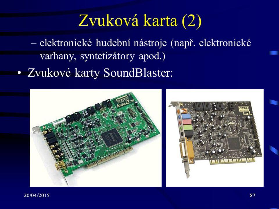 Zvuková karta (2) Zvukové karty SoundBlaster: