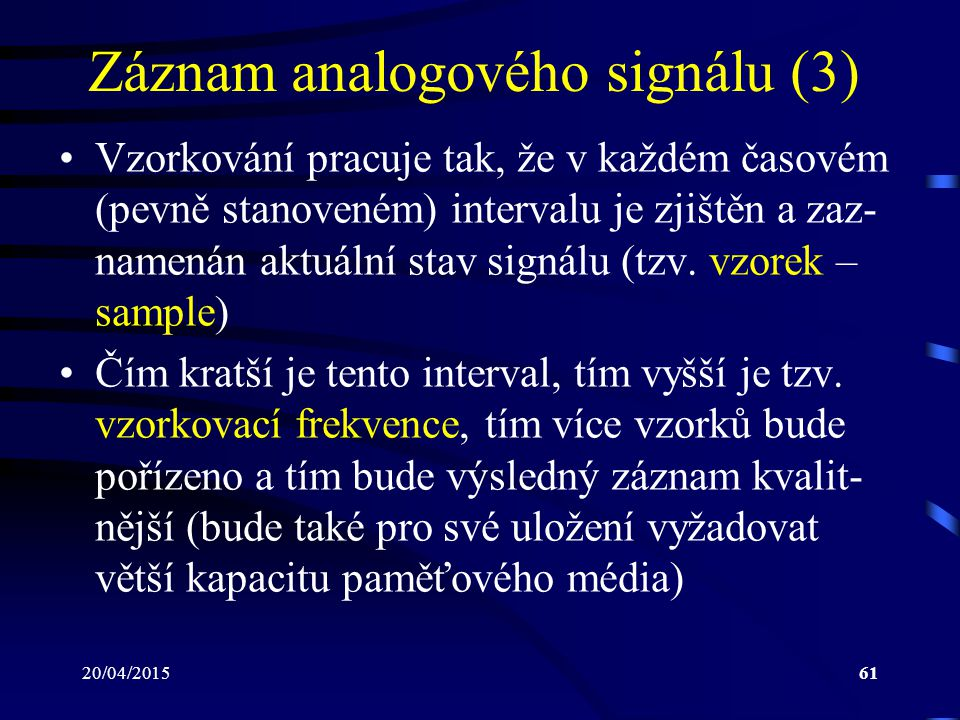 Záznam analogového signálu (3)