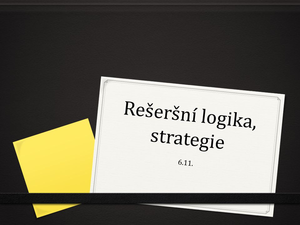 Rešeršní logika, strategie