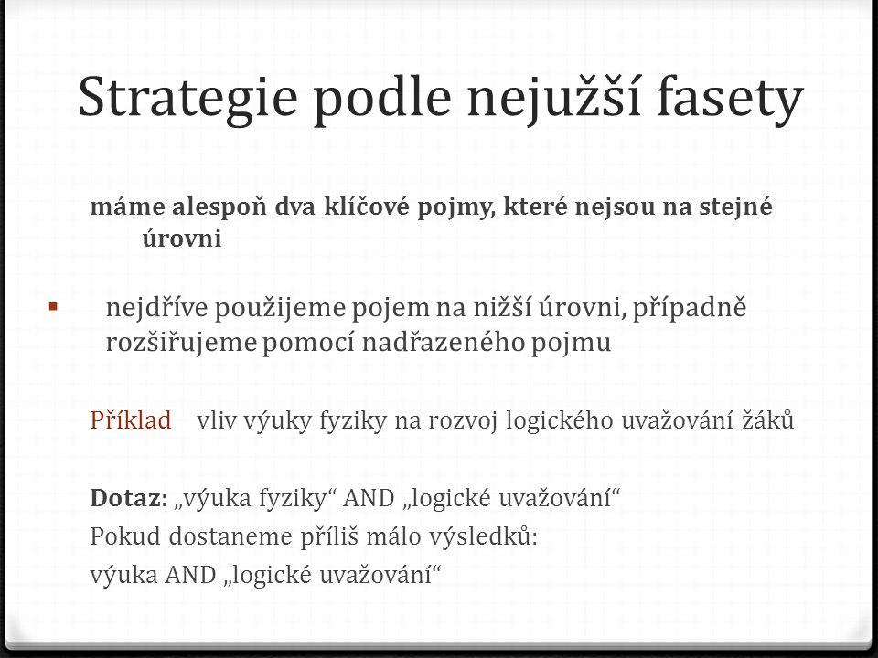 Strategie podle nejužší fasety