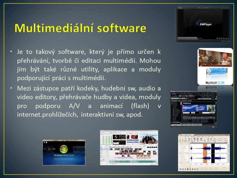 Multimediální software