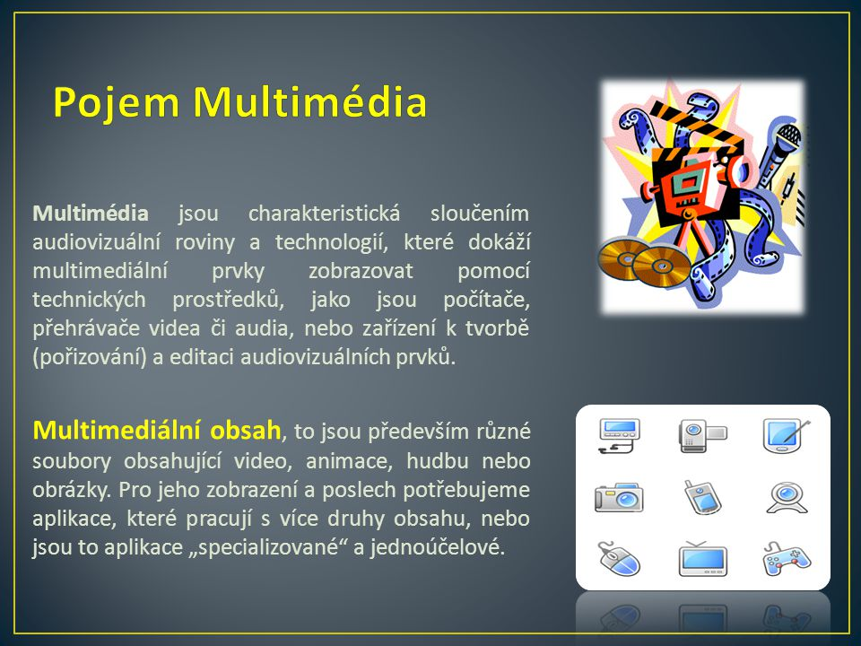 Pojem Multimédia