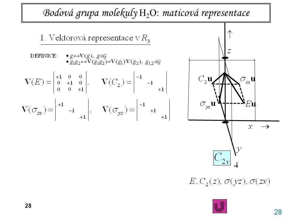 Bodová grupa molekuly H2O: maticová representace