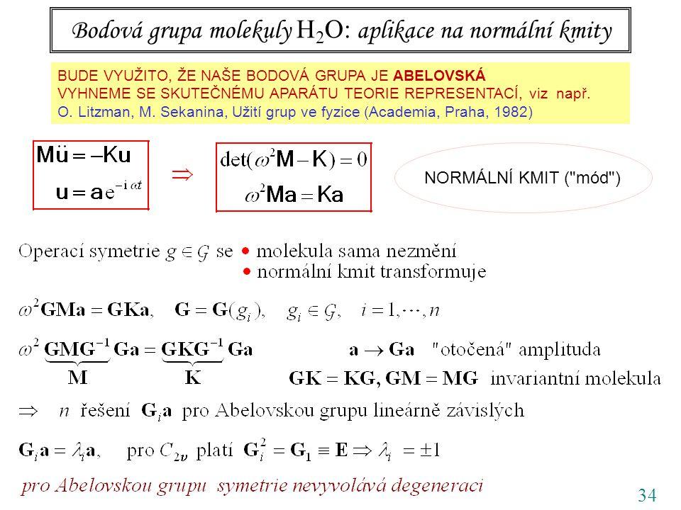 Bodová grupa molekuly H2O: aplikace na normální kmity