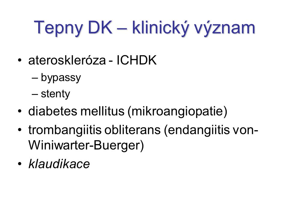 Tepny DK – klinický význam