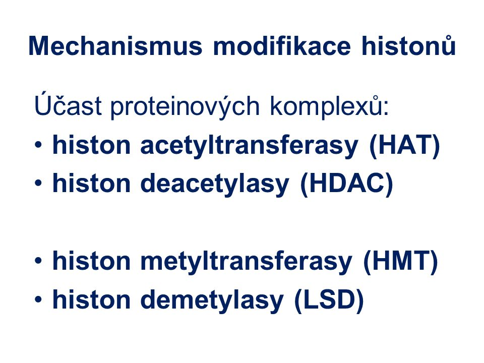 Mechanismus modifikace histonů