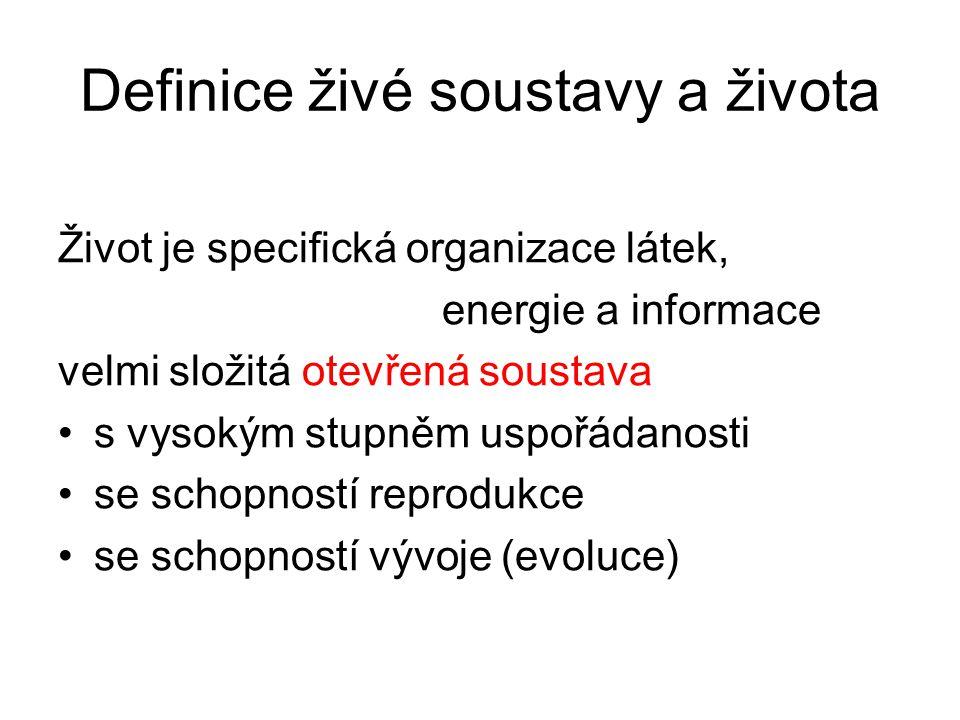 Definice živé soustavy a života