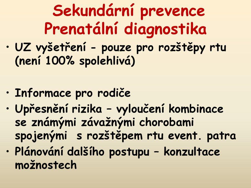 Sekundární prevence Prenatální diagnostika