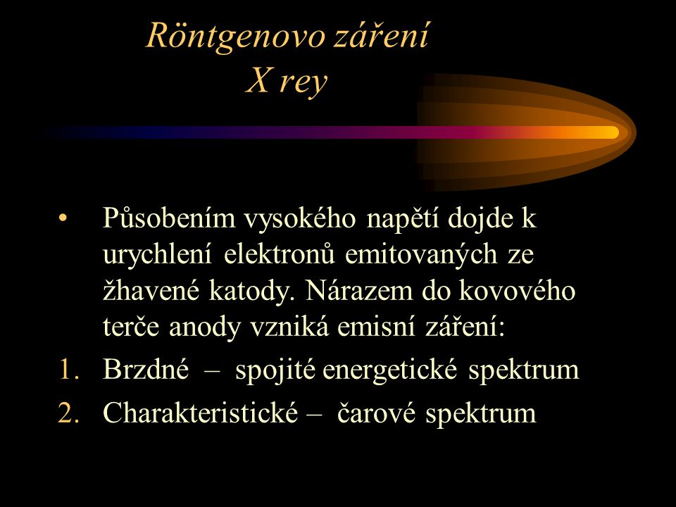 Röntgenovo záření X rey