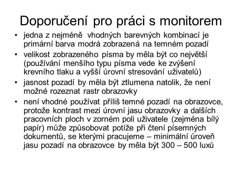 Doporučení pro práci s monitorem