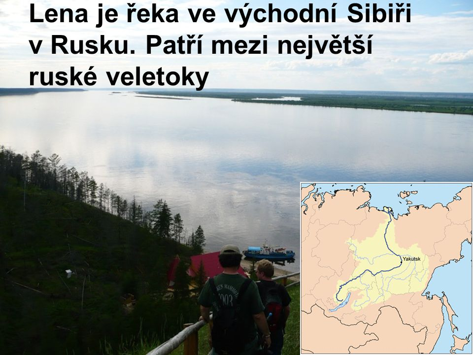 Lena je řeka ve východní Sibiři v Rusku