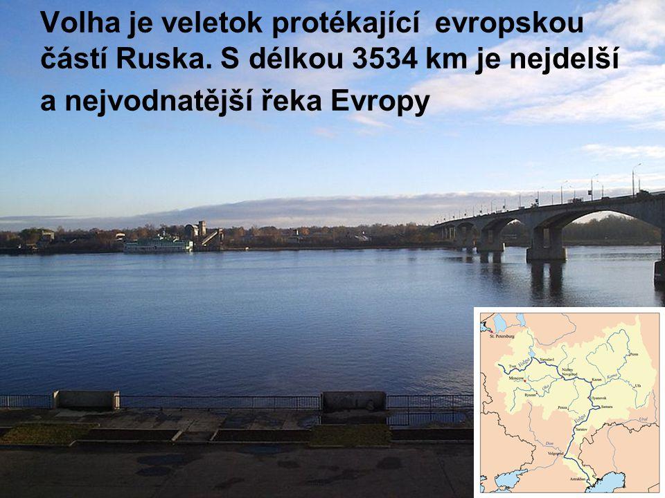 Volha je veletok protékající evropskou částí Ruska
