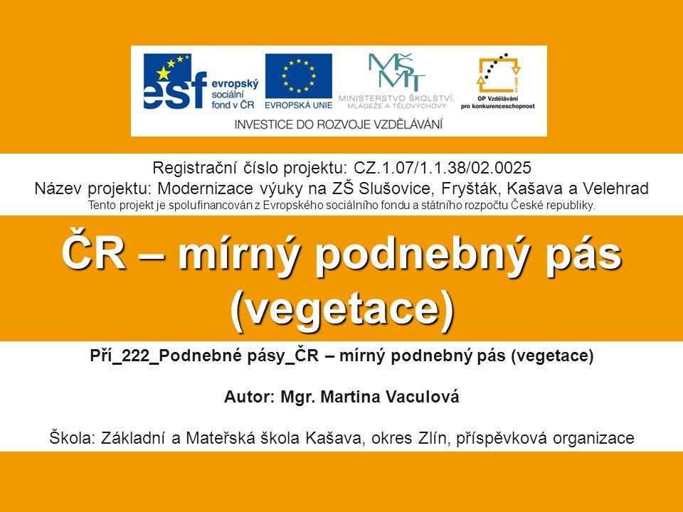 ČR – mírný podnebný pás (vegetace)