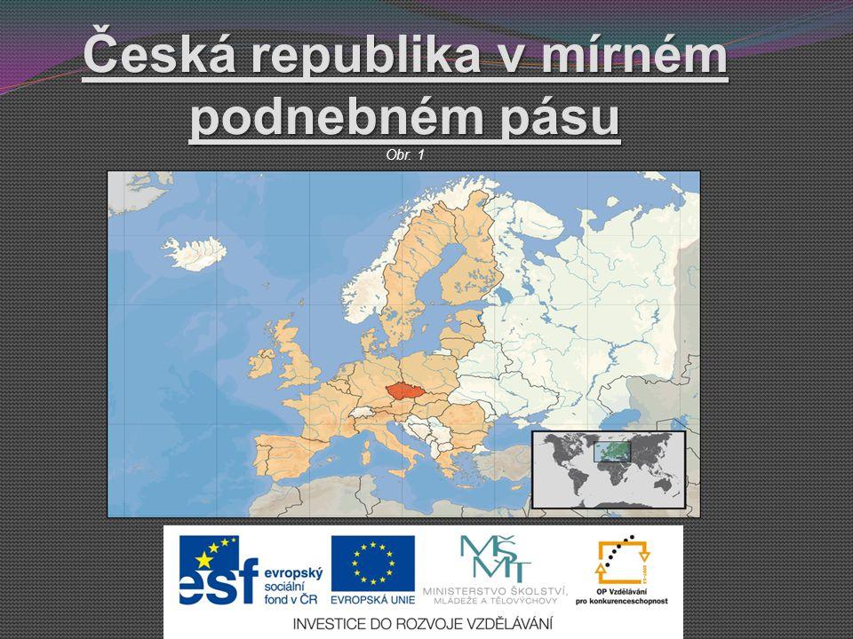 Česká republika v mírném podnebném pásu Obr. 1