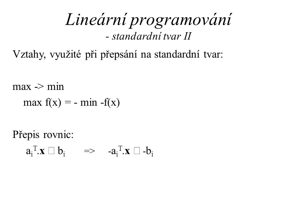 Lineární programování - standardní tvar II