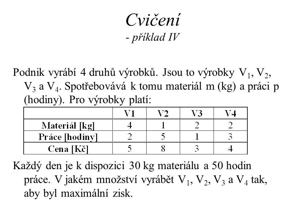 Cvičení - příklad IV