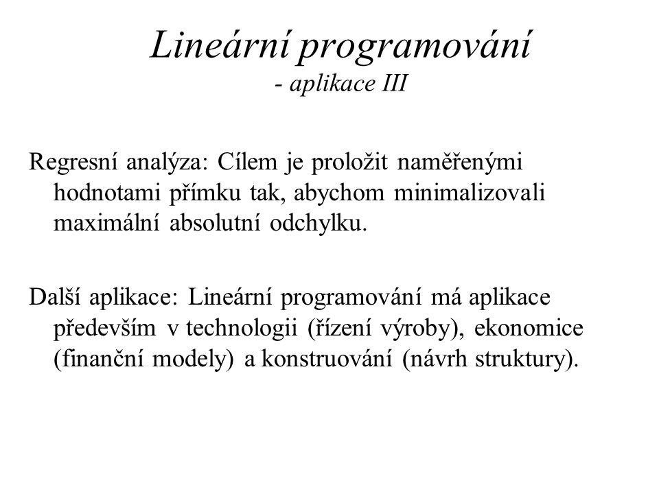 Lineární programování - aplikace III