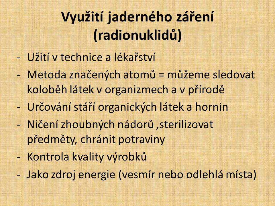 Využití jaderného záření (radionuklidů)
