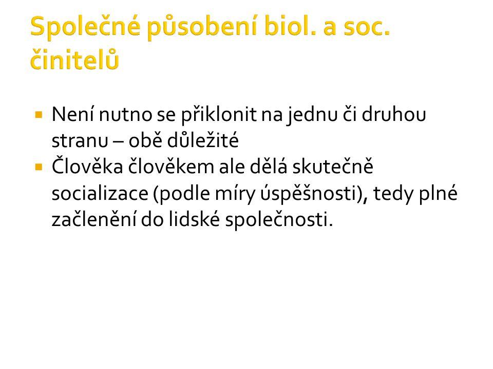 Společné působení biol. a soc. činitelů