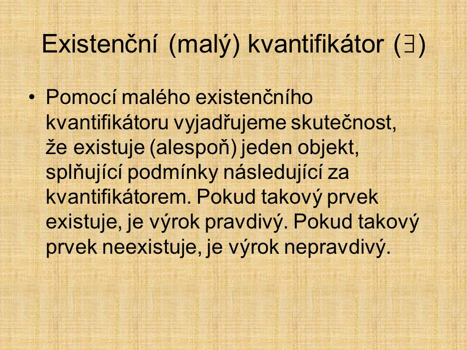 Existenční (malý) kvantifikátor (∃)