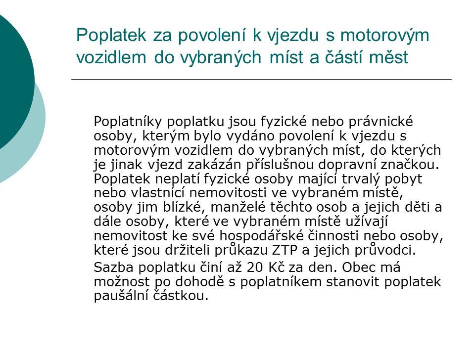 Poplatek za povolení k vjezdu s motorovým vozidlem do vybraných míst a částí měst