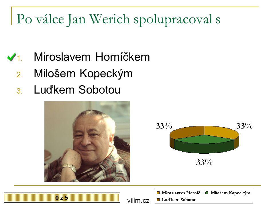 Po válce Jan Werich spolupracoval s