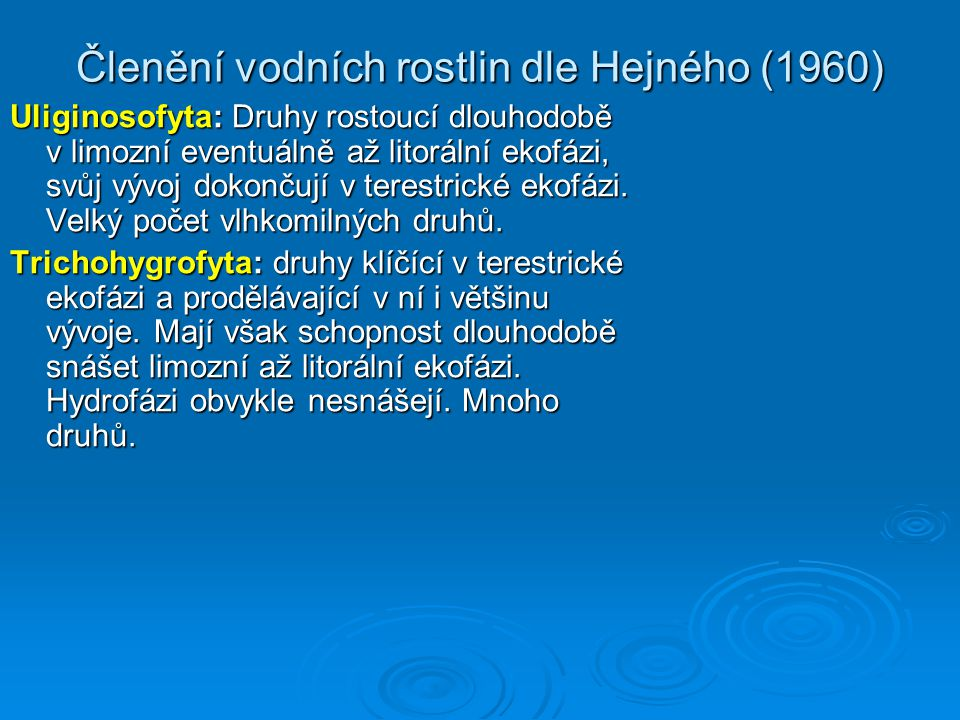 Členění vodních rostlin dle Hejného (1960)