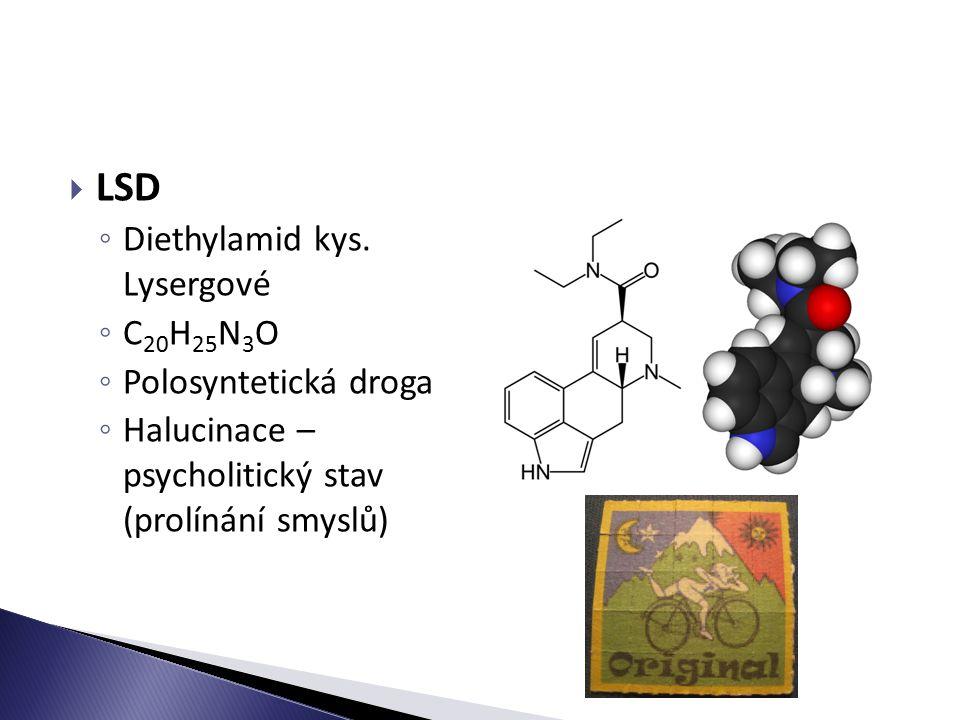 LSD Diethylamid kys. Lysergové C20H25N3O Polosyntetická droga