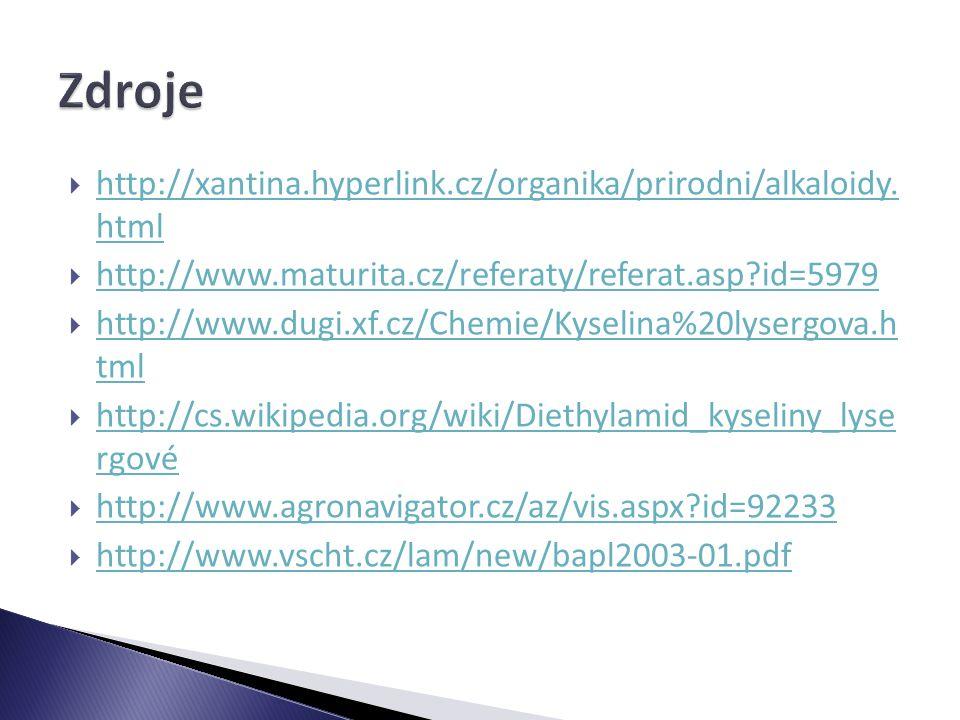 Zdroje http://xantina.hyperlink.cz/organika/prirodni/alkaloidy. html