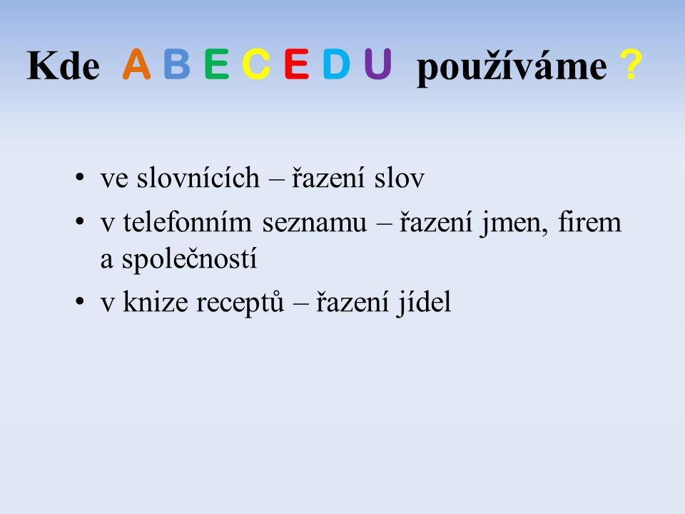 Kde A B E C E D U používáme ve slovnících – řazení slov