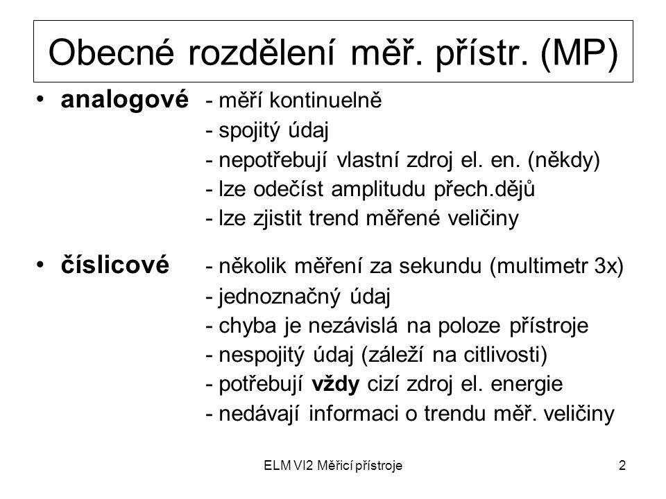 Obecné rozdělení měř. přístr. (MP)