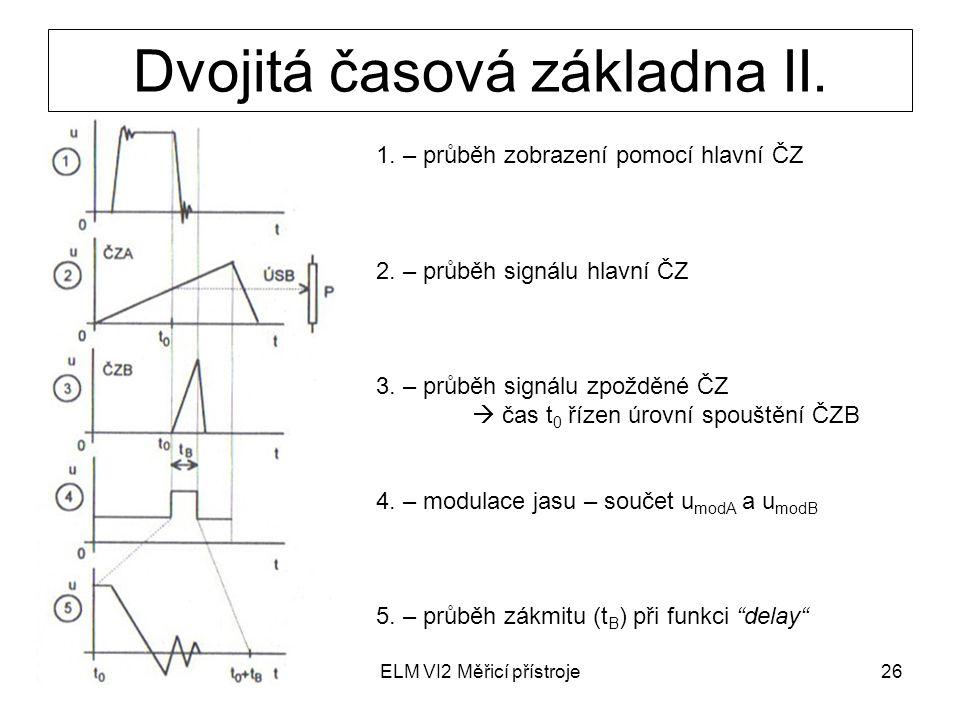 Dvojitá časová základna II.