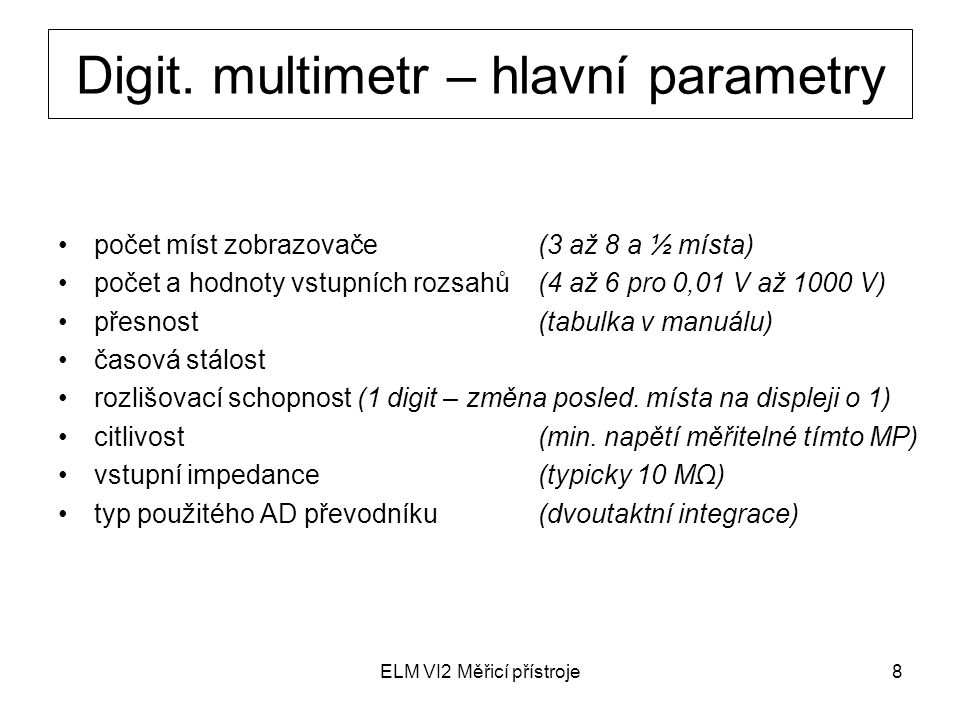 Digit. multimetr – hlavní parametry
