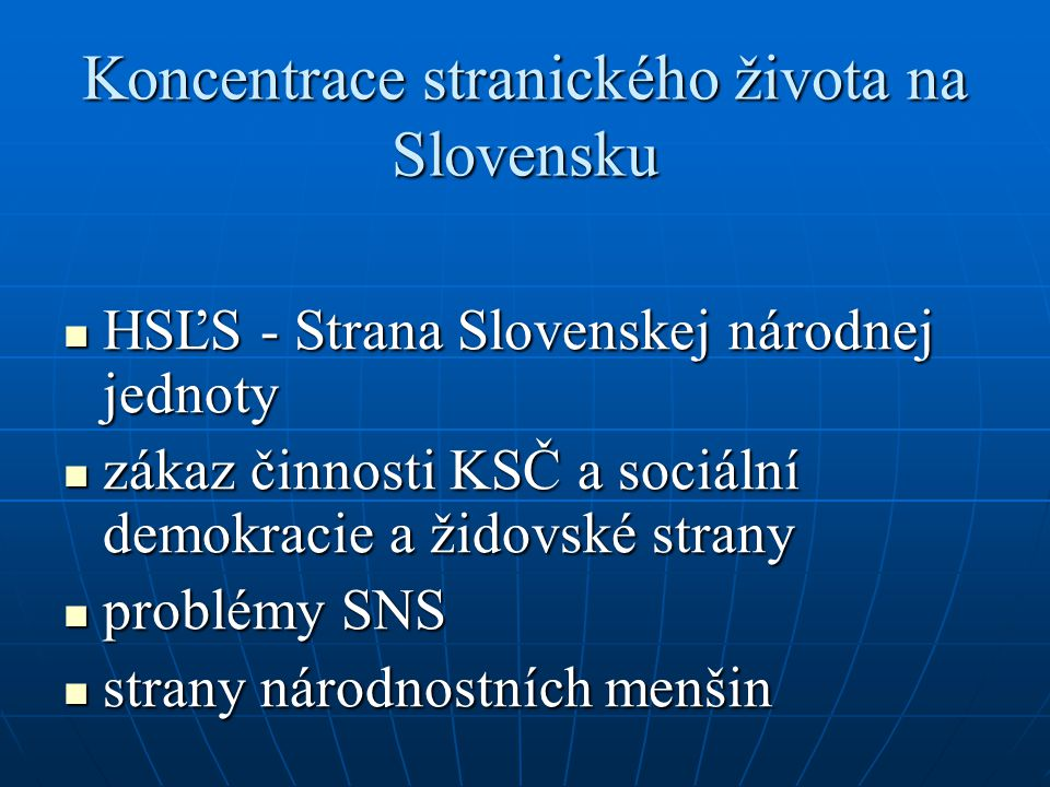Koncentrace stranického života na Slovensku