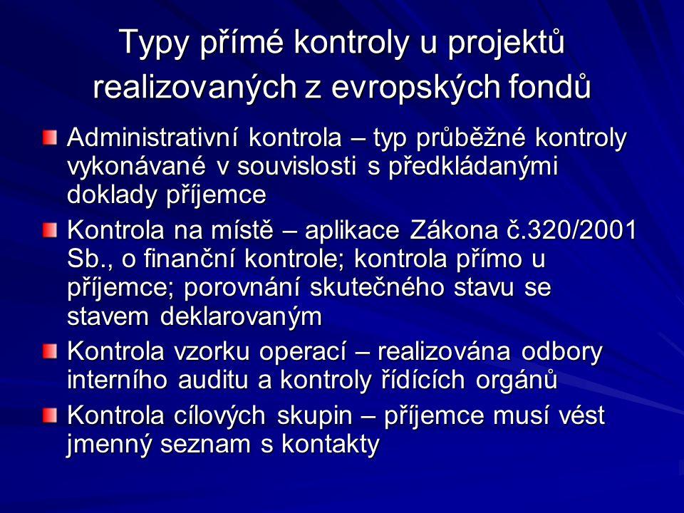 Typy přímé kontroly u projektů realizovaných z evropských fondů
