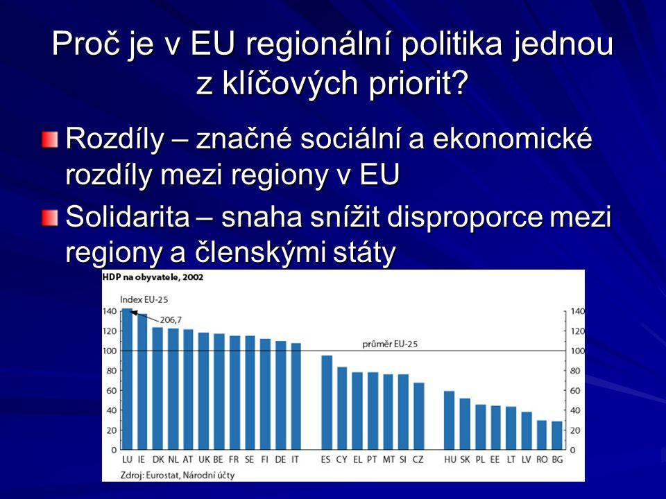 Proč je v EU regionální politika jednou z klíčových priorit