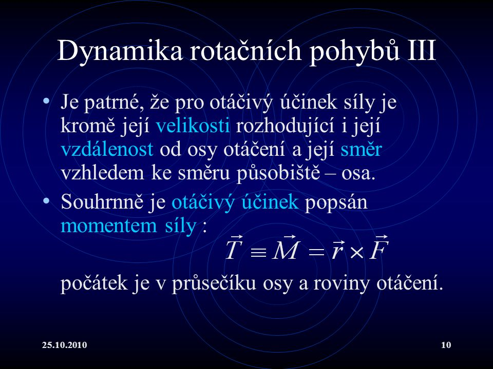 Dynamika rotačních pohybů III