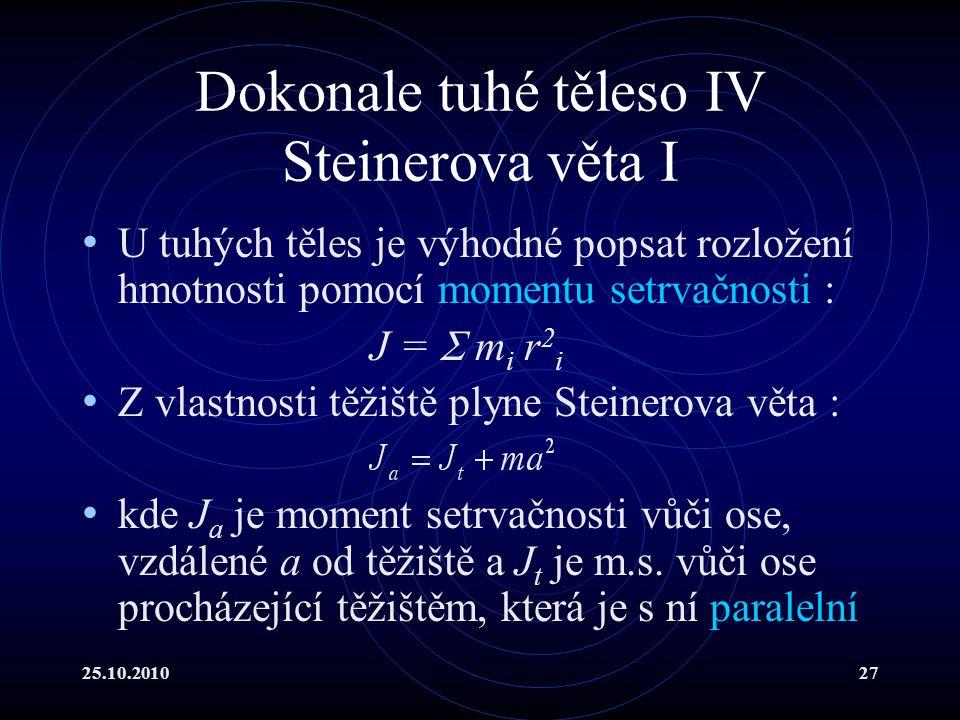 Dokonale tuhé těleso IV Steinerova věta I