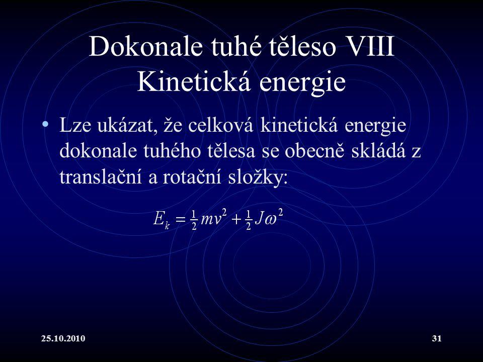 Dokonale tuhé těleso VIII Kinetická energie