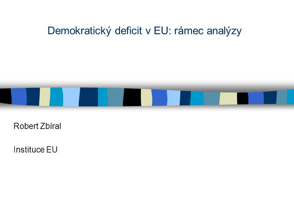 Demokratický deficit v EU: rámec analýzy