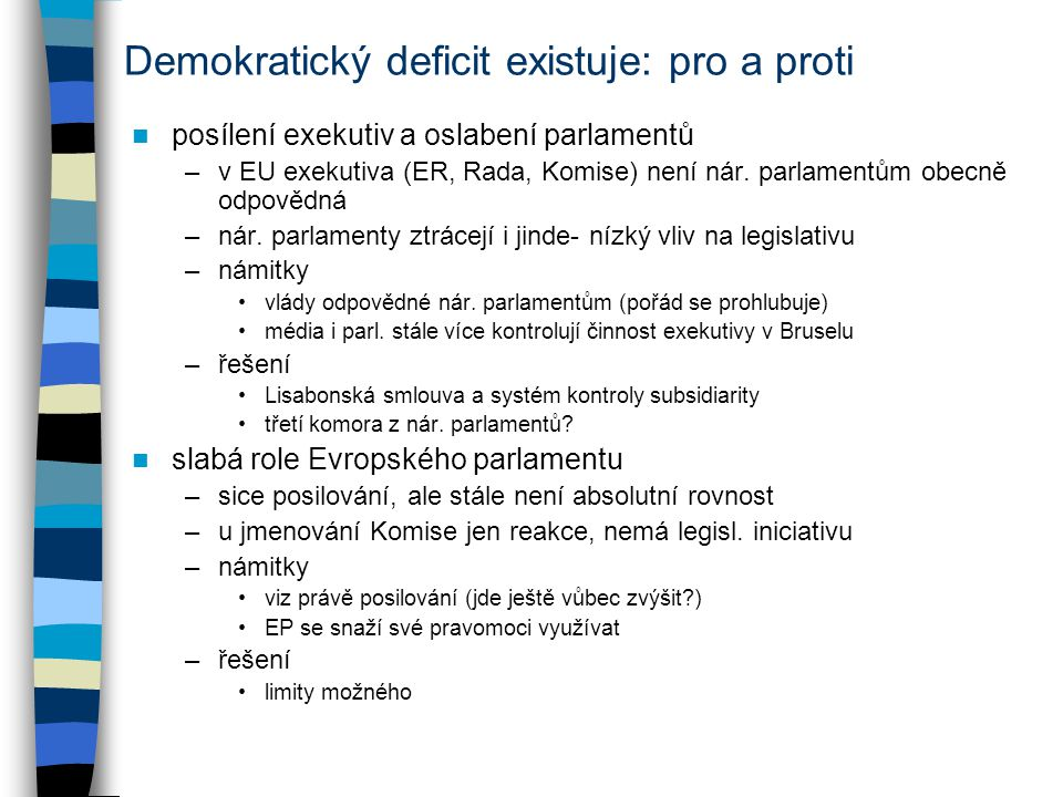Demokratický deficit existuje: pro a proti