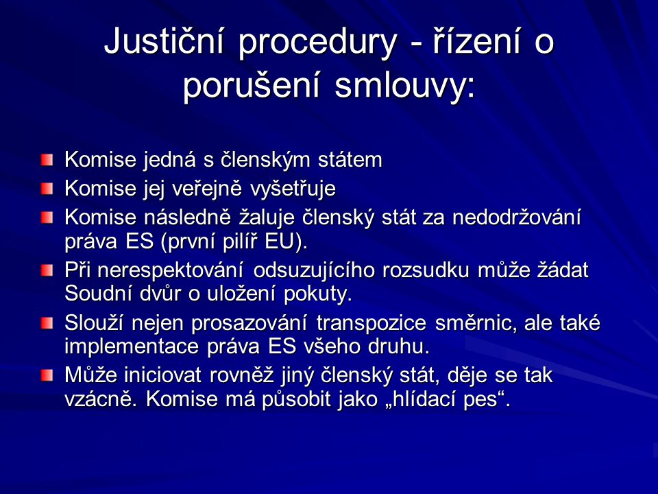 Justiční procedury - řízení o porušení smlouvy: